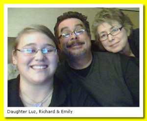 Daughter Luz, Richard, and Emily