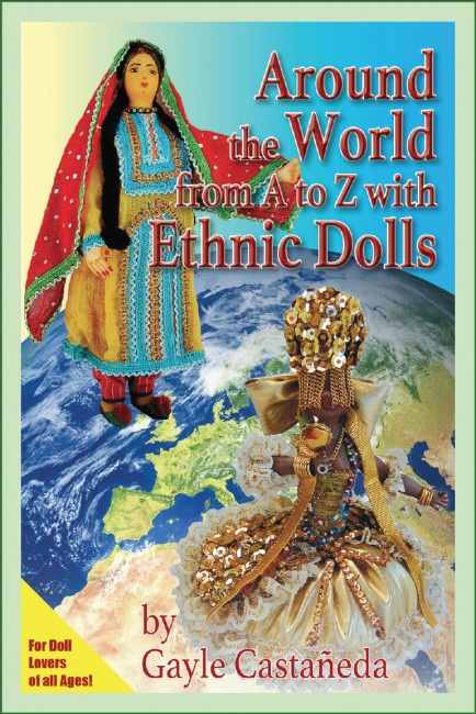 Around the World from A to Z with Ethnic Dolls