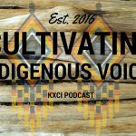 Indigenous Stories, One Podcast at a Time